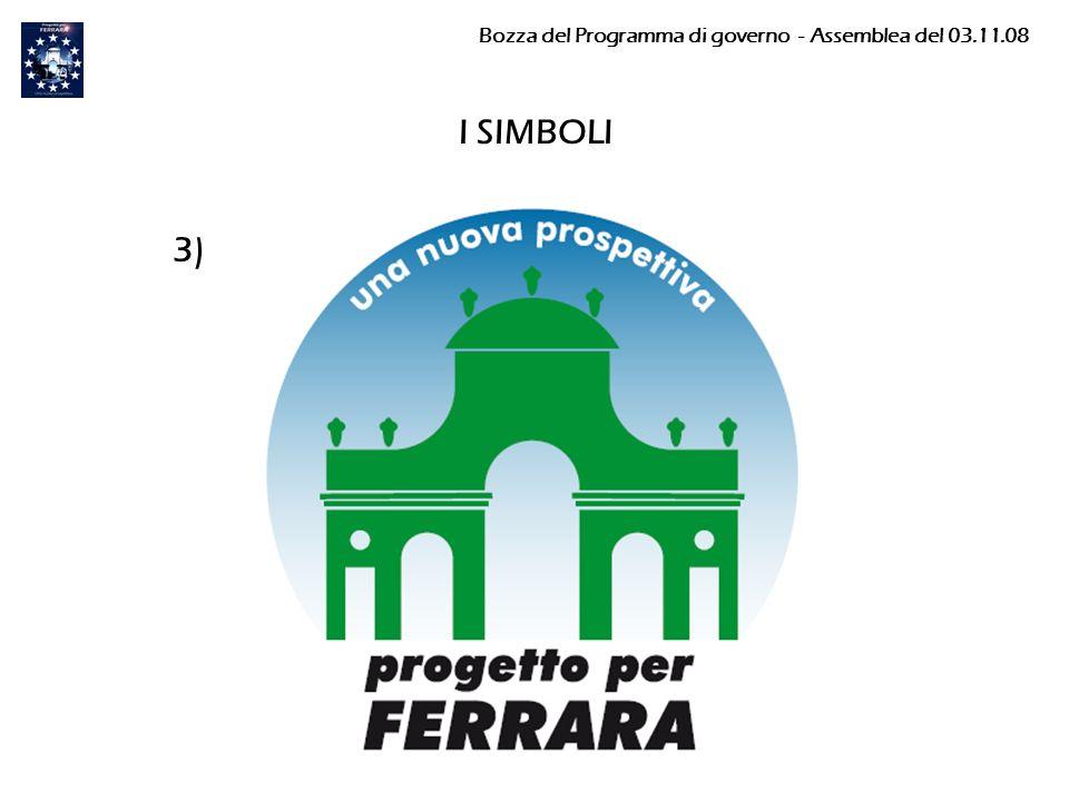 I SIMBOLI 3) Bozza del Programma di governo - Assemblea del 03.11.08