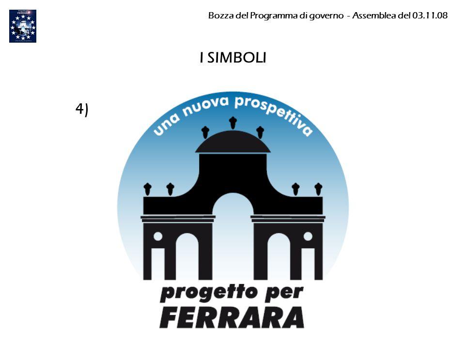 I SIMBOLI 4) Bozza del Programma di governo - Assemblea del 03.11.08