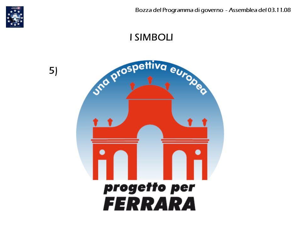 I SIMBOLI 5) Bozza del Programma di governo - Assemblea del 03.11.08
