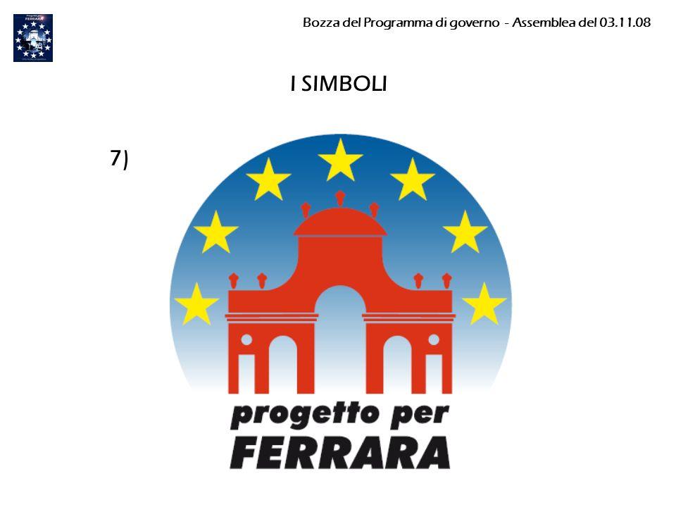 I SIMBOLI 7) Bozza del Programma di governo - Assemblea del 03.11.08