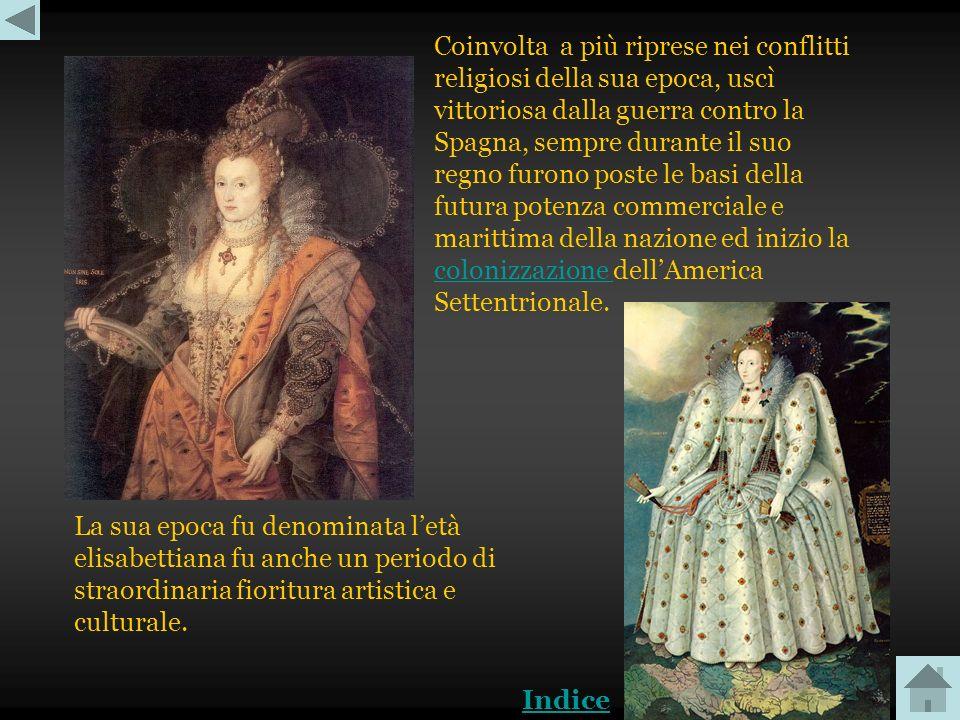 Età elisabettiana Elisabetta I, figlia di Enrico VIII e Anna Bolena, è stata regina dInghilterra e dIrlanda dal 17 novembre 1558 fino alla sua morte.