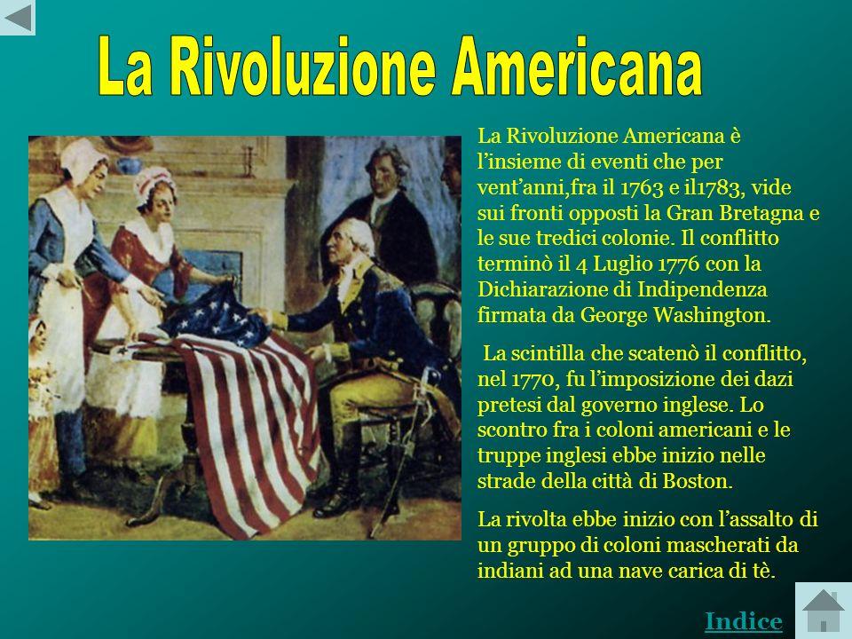 Il primo insediamento stabile in America sorse nel 1620 sulle coste del MASSACHUSETTS. Nei decenni successivamente si costituirono nuove colonie Rhode
