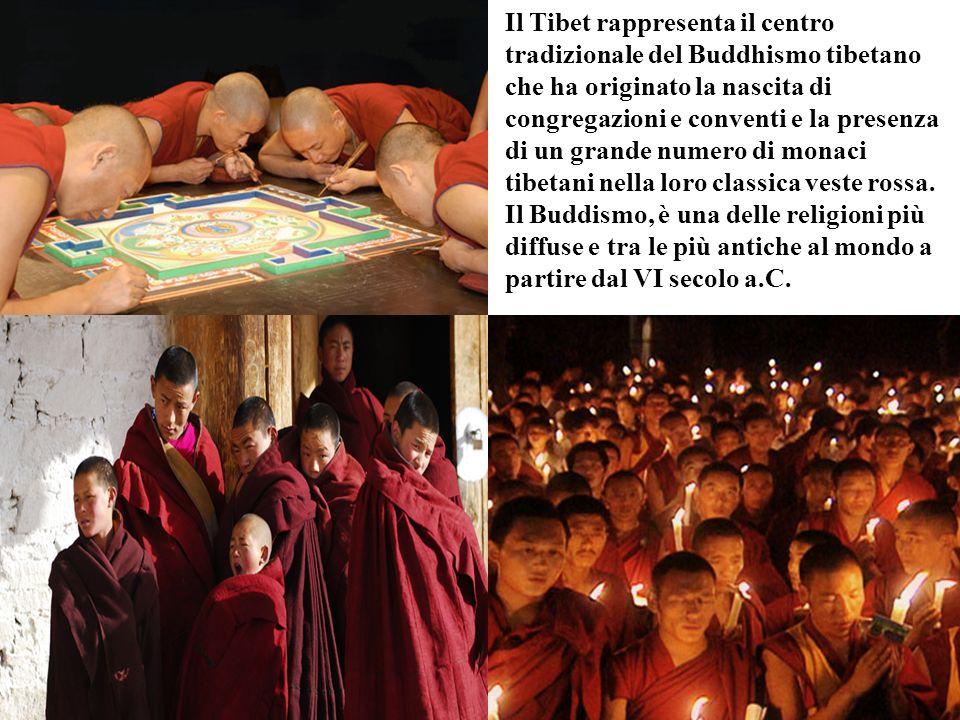 Il Tibet rappresenta il centro tradizionale del Buddhismo tibetano che ha originato la nascita di congregazioni e conventi e la presenza di un grande