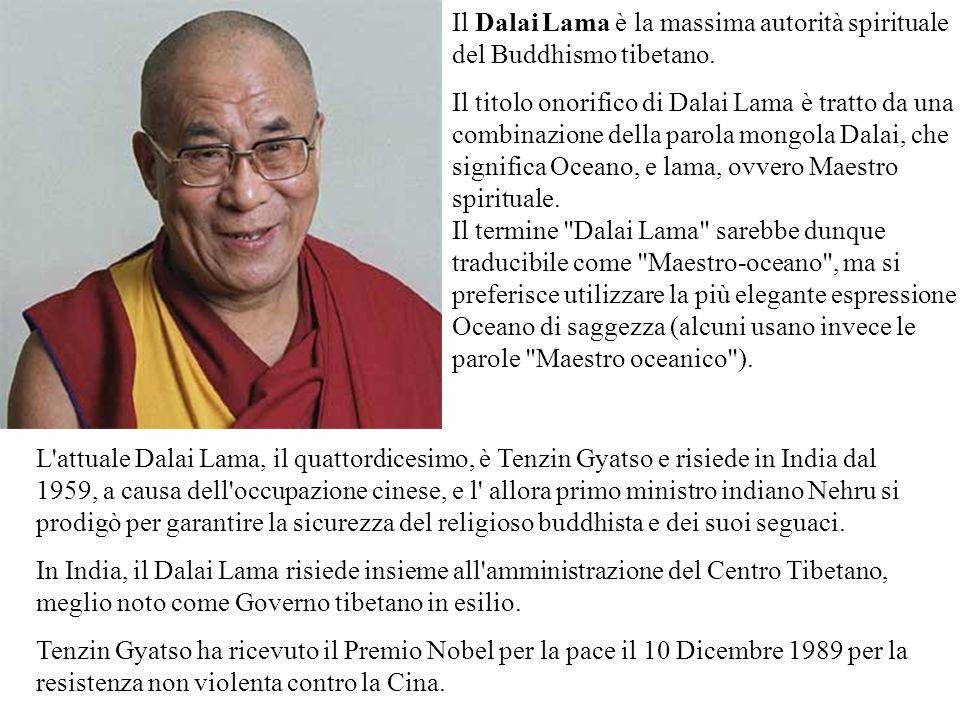 Il Dalai Lama è la massima autorità spirituale del Buddhismo tibetano. Il titolo onorifico di Dalai Lama è tratto da una combinazione della parola mon