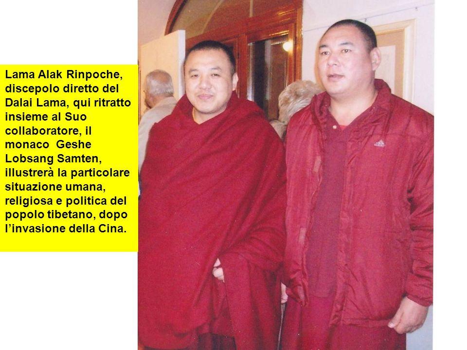 Lama Alak Rinpoche, discepolo diretto del Dalai Lama, qui ritratto insieme al Suo collaboratore, il monaco Geshe Lobsang Samten, illustrerà la partico