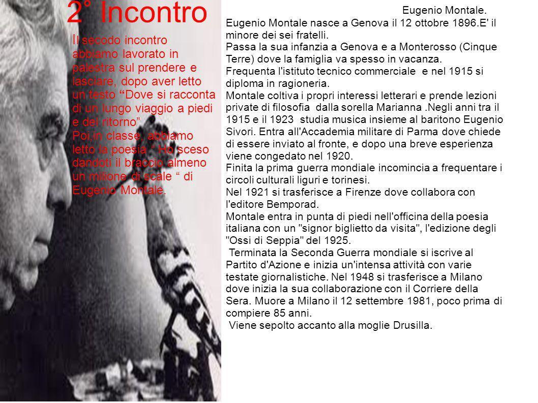 Eugenio Montale. Eugenio Montale nasce a Genova il 12 ottobre 1896.E' il minore dei sei fratelli. Passa la sua infanzia a Genova e a Monterosso (Cinqu