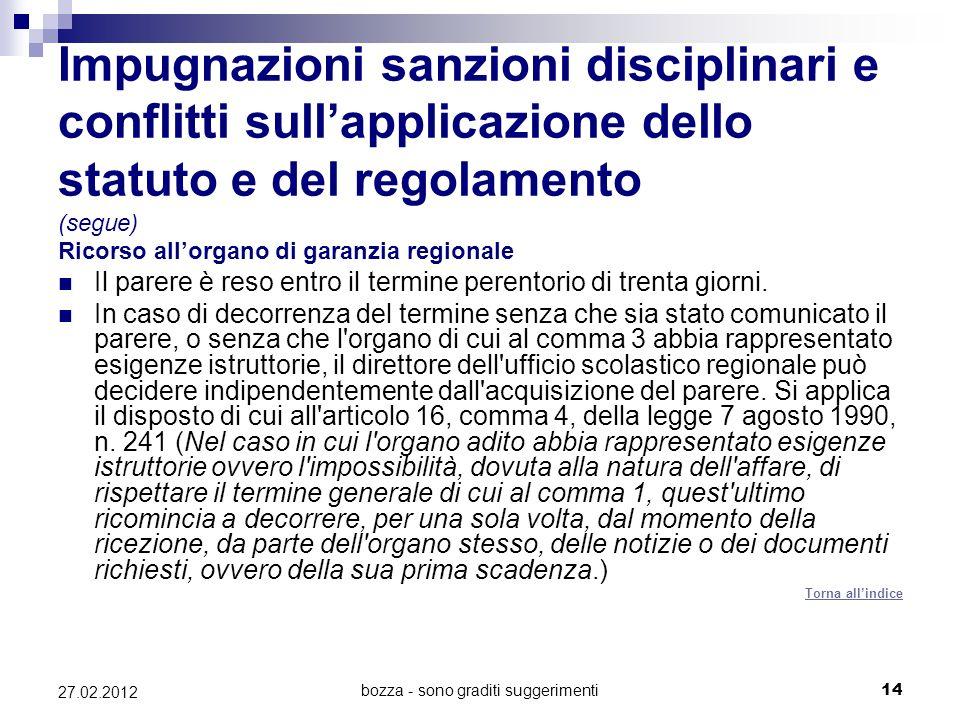 bozza - sono graditi suggerimenti14 27.02.2012 Impugnazioni sanzioni disciplinari e conflitti sullapplicazione dello statuto e del regolamento (segue)