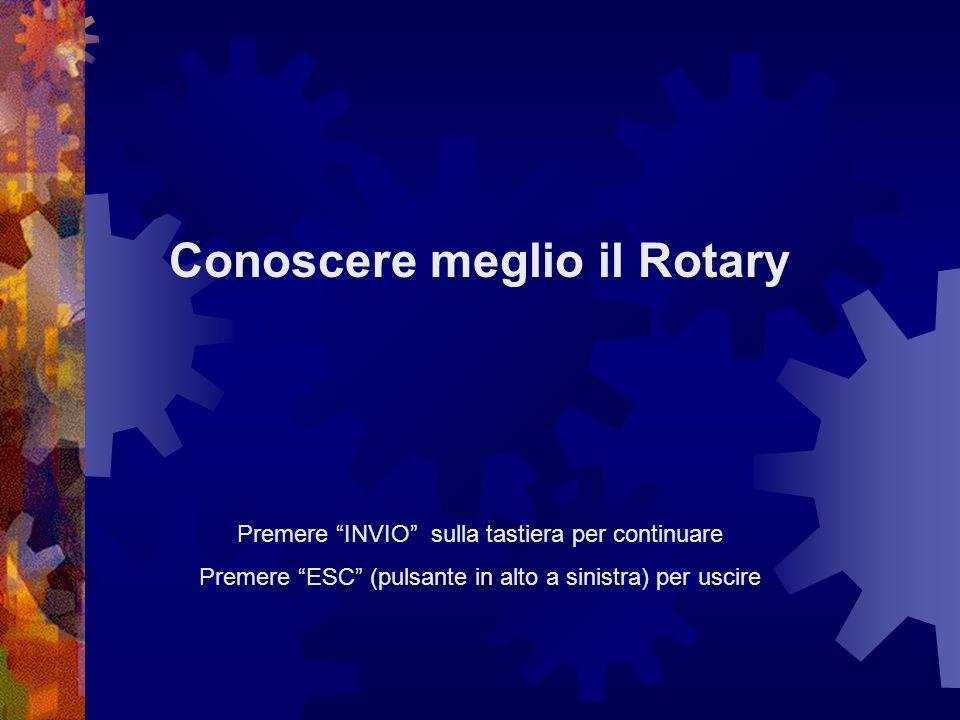 I tre pilastri dellazione del Rotary A)I programmi generali del R.I.