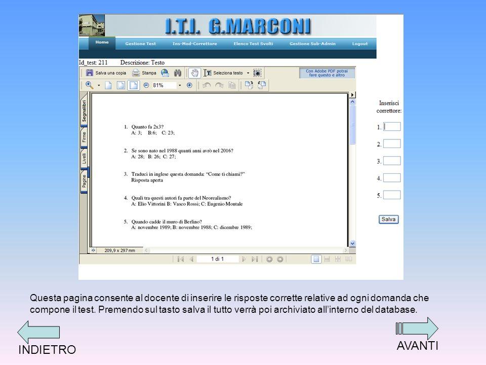 Questa pagina consente al docente di inserire le risposte corrette relative ad ogni domanda che compone il test.