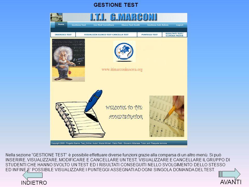 ELENCO TEST SVOLTI Cliccando sulla voce ELENCO TEST SVOLTI è possibile invece visualizzare tutti gli alunni che hanno svolto i vari test inseriti allinterno del database.