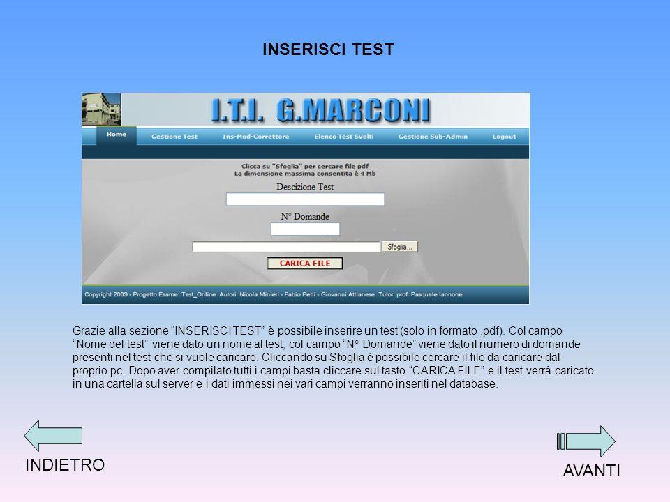 INSERISCI TEST Grazie alla sezione INSERISCI TEST è possibile inserire un test (solo in formato.pdf).