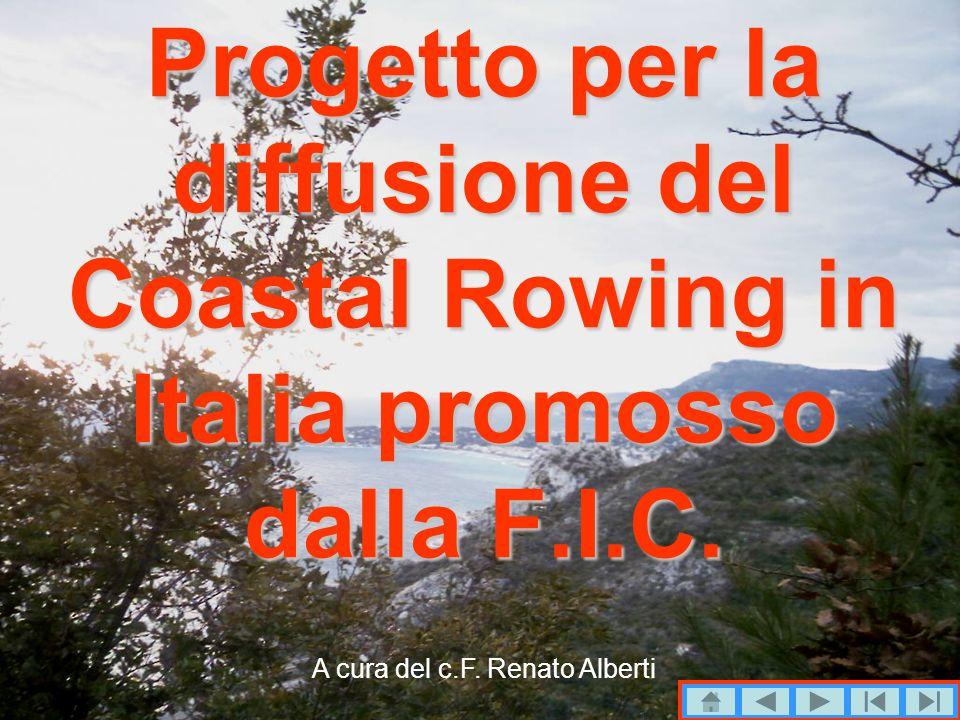 Progetto per la diffusione del Coastal Rowing in Italia promosso dalla F.I.C.