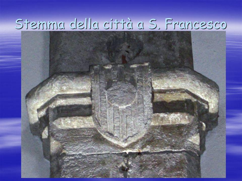 Stemma della città a S. Francesco