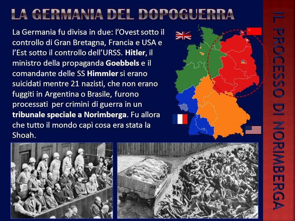 La Germania fu divisa in due: lOvest sotto il controllo di Gran Bretagna, Francia e USA e lEst sotto il controllo dellURSS.