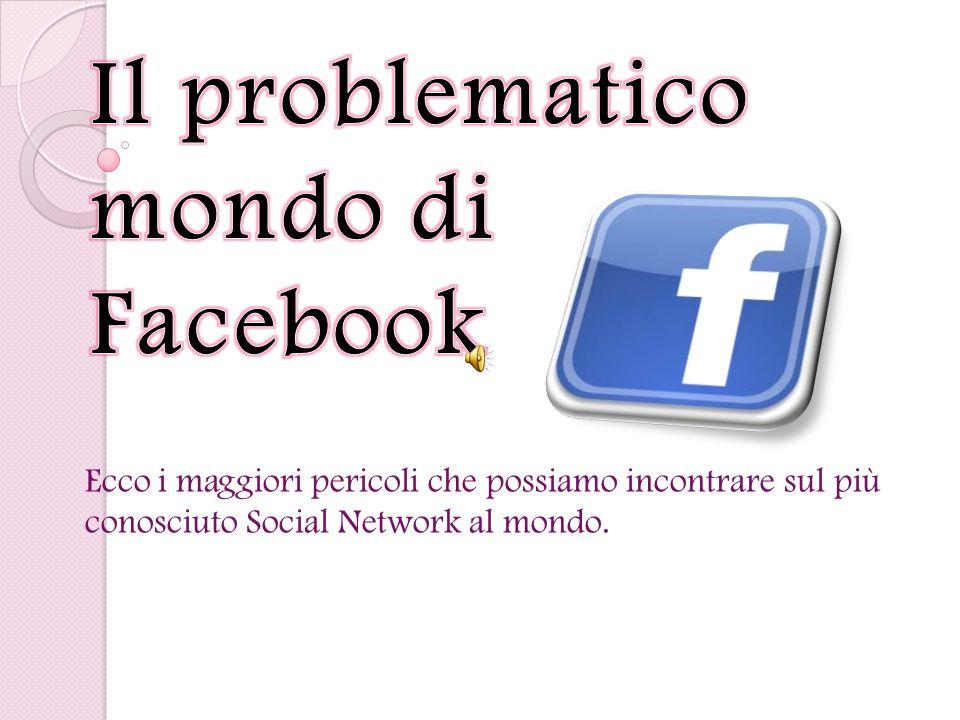 Ecco i maggiori pericoli che possiamo incontrare sul più conosciuto Social Network al mondo.