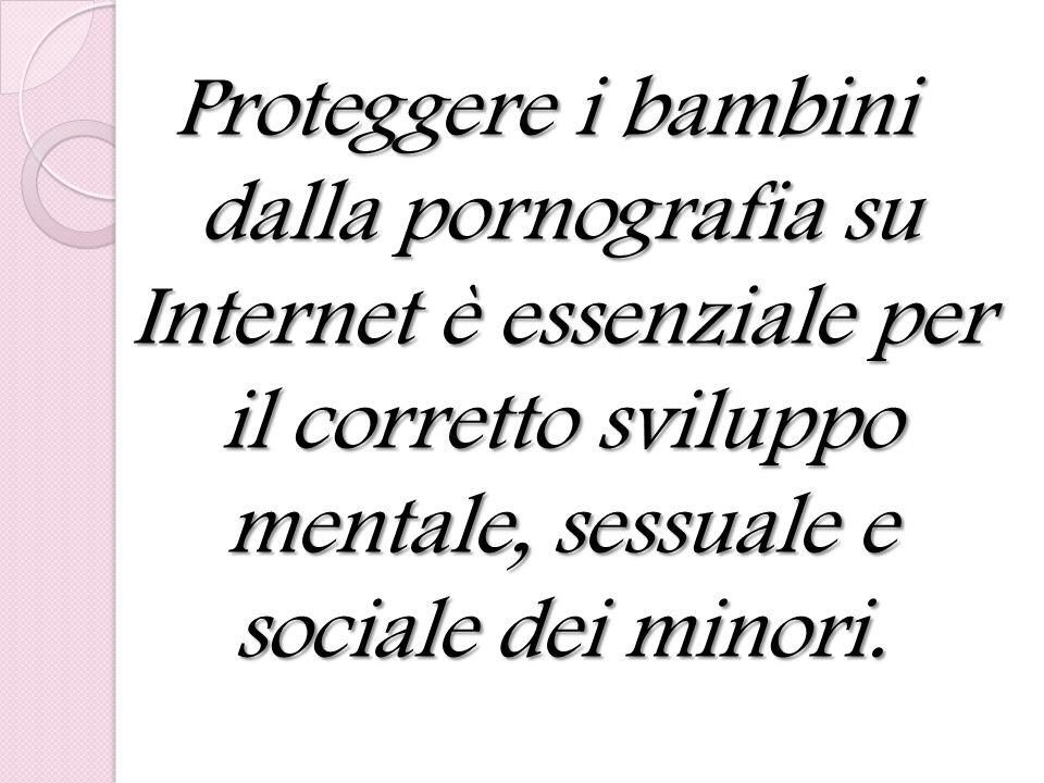 Proteggere i bambini dalla pornografia su Internet è essenziale per il corretto sviluppo mentale, sessuale e sociale dei minori.