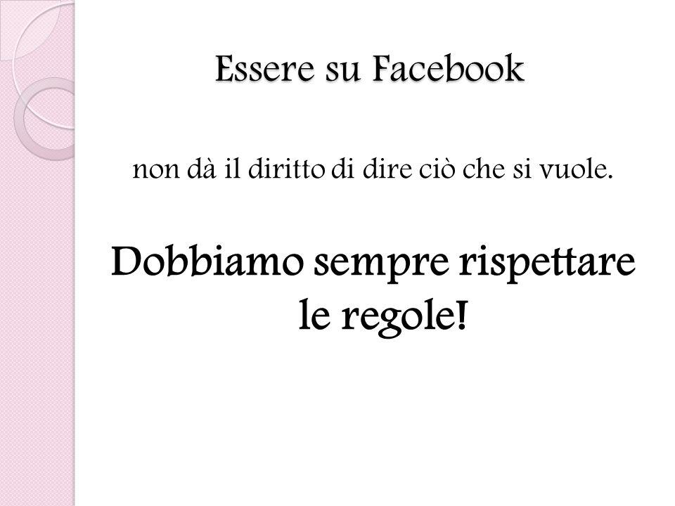 Essere su Facebook non dà il diritto di dire ciò che si vuole.