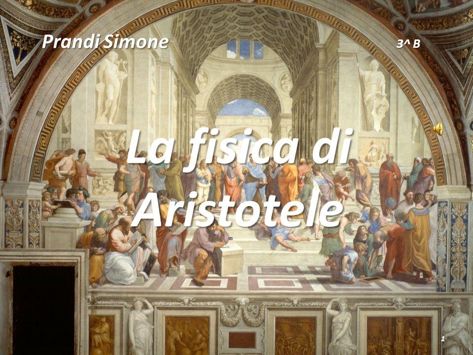 Prandi Simone La fisica di Aristotele 1 3^ B