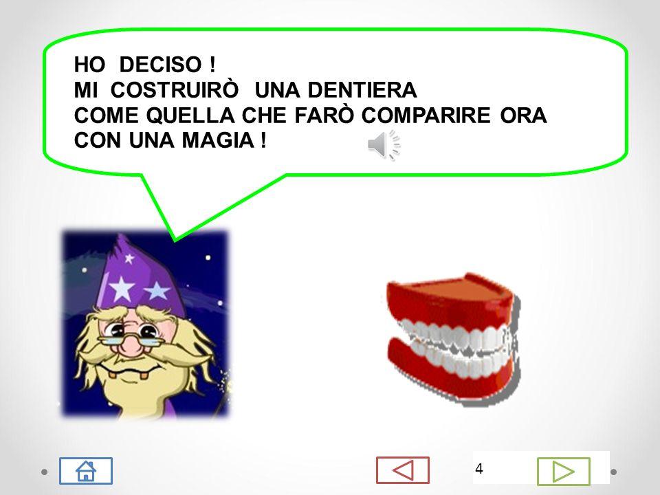 Quando ero giovane, avevo tutti i miei bei 18 denti. Purtroppo, non ho mai avuto cura di loro...accidenti! Ed ora che son vecchiotto... me ne son rima