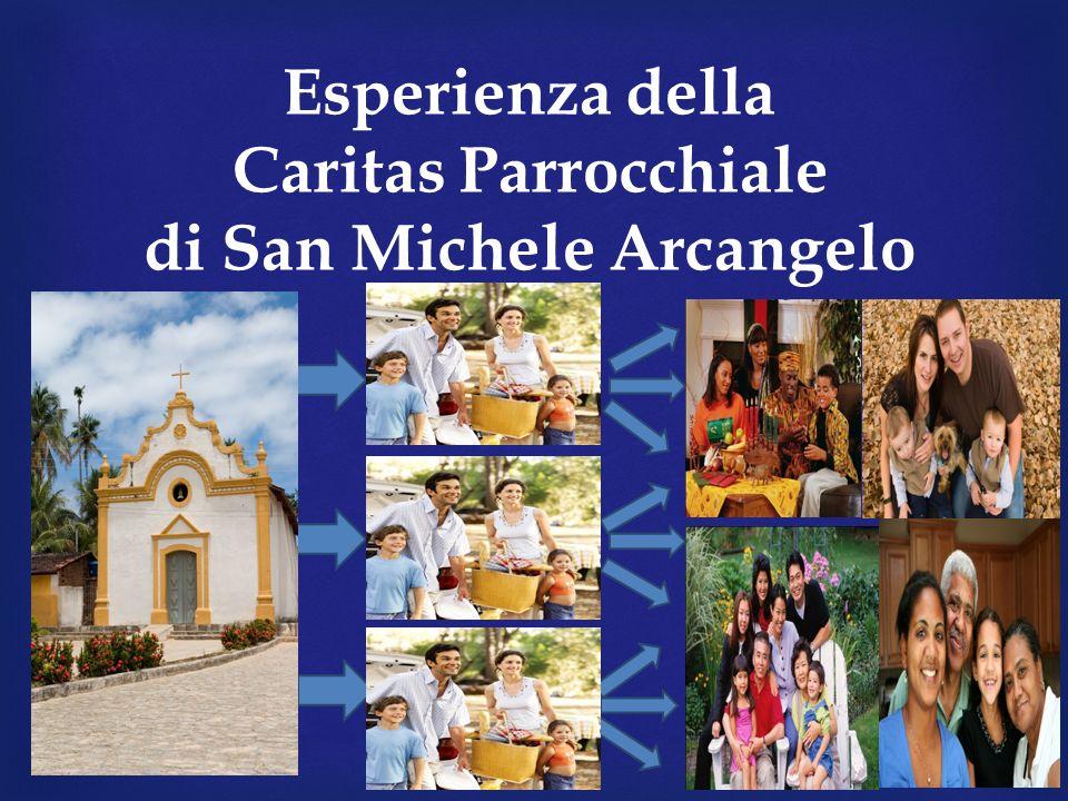 Esperienza della Caritas Parrocchiale di San Michele Arcangelo