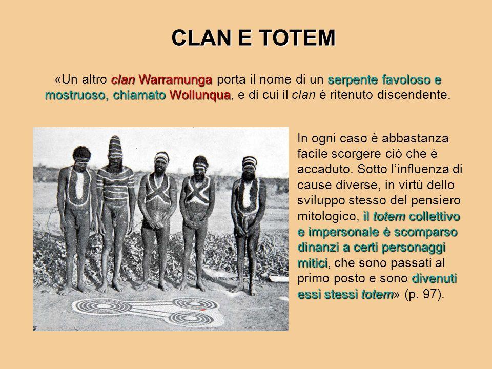 clan Warramungaserpente favoloso e mostruoso, chiamato Wollunqua «Un altro clan Warramunga porta il nome di un serpente favoloso e mostruoso, chiamato