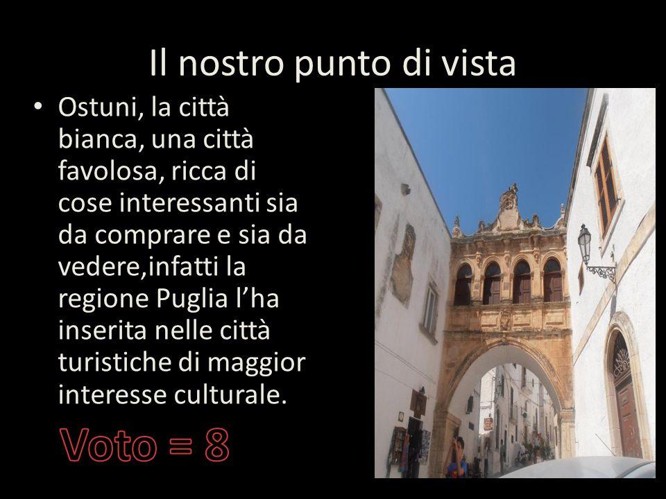 Ostuni Ostuni è un comune italiano di 32.279 abitanti della provincia di Brindisi in Puglia. Detta anche Città Bianca, per via del suo caratteristico