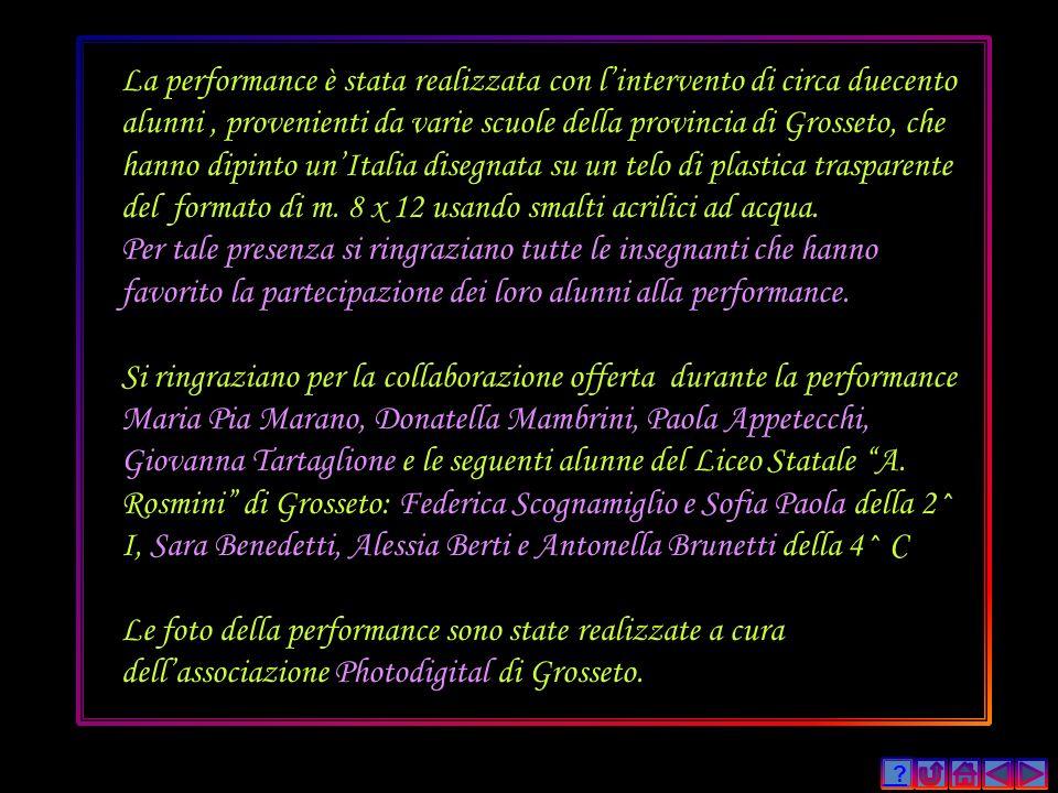 ? La performance è stata realizzata con lintervento di circa duecento alunni, provenienti da varie scuole della provincia di Grosseto, che hanno dipin