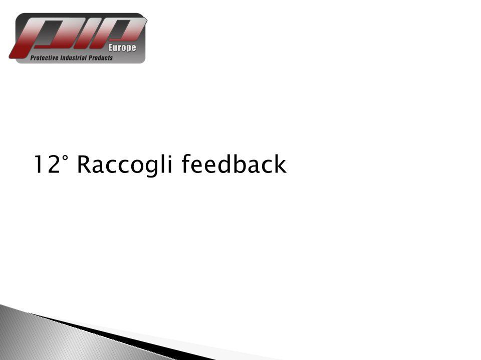 12° Raccogli feedback