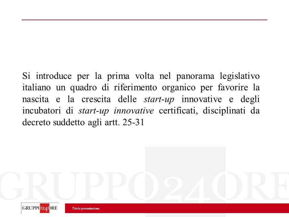 Titolo presentazione Si introduce per la prima volta nel panorama legislativo italiano un quadro di riferimento organico per favorire la nascita e la