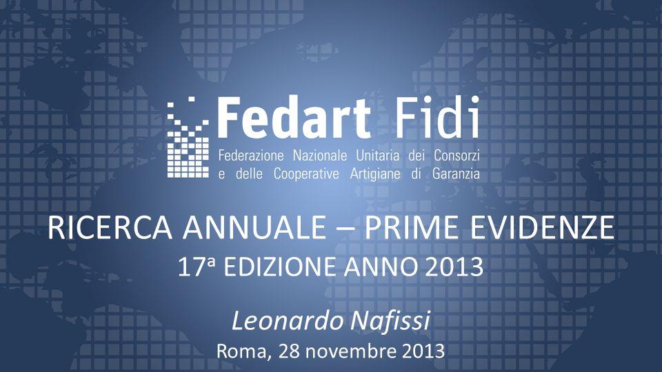 RICERCA ANNUALE – PRIME EVIDENZE 17 a EDIZIONE ANNO 2013 Leonardo Nafissi Roma, 28 novembre 2013