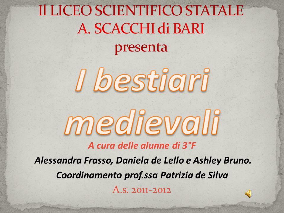 A cura delle alunne di 3°F Alessandra Frasso, Daniela de Lello e Ashley Bruno.