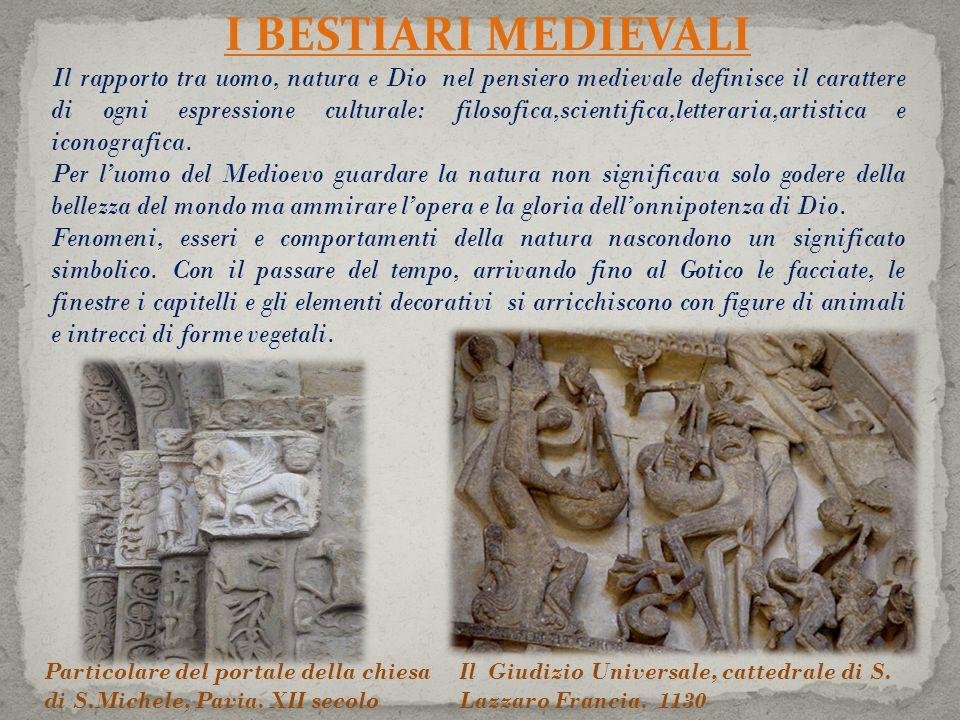 Il rapporto tra uomo, natura e Dio nel pensiero medievale definisce il carattere di ogni espressione culturale: filosofica,scientifica,letteraria,artistica e iconografica.