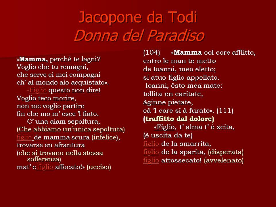 Jacopone da Todi Donna del Paradiso « Mamma, perché te lagni.