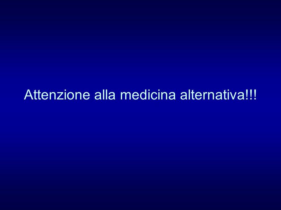Attenzione alla medicina alternativa!!!