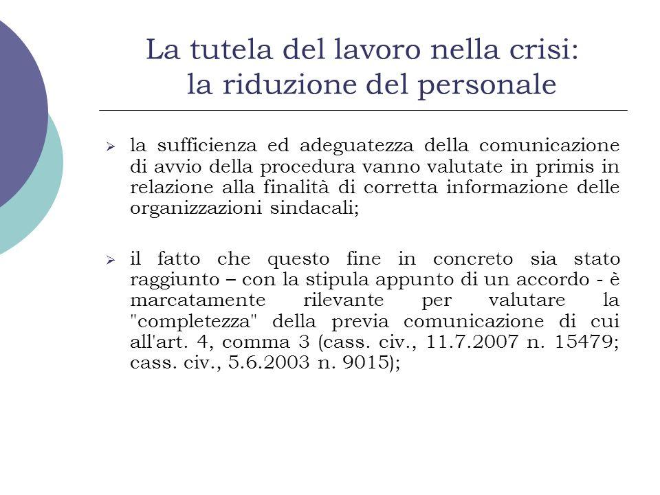 La tutela del lavoro nella crisi: la riduzione del personale la sufficienza ed adeguatezza della comunicazione di avvio della procedura vanno valutate