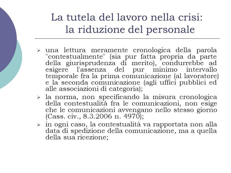 La tutela del lavoro nella crisi: la riduzione del personale una lettura meramente cronologica della parola