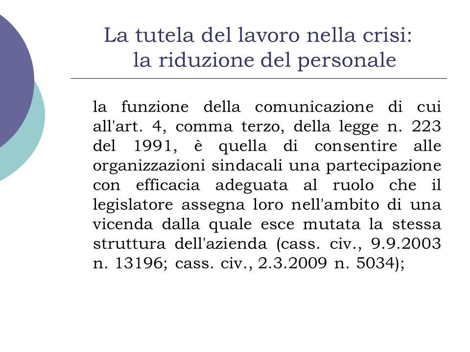 La tutela del lavoro nella crisi: la riduzione del personale la funzione della comunicazione di cui all'art. 4, comma terzo, della legge n. 223 del 19