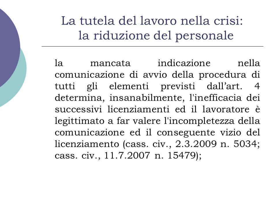 La tutela del lavoro nella crisi: la riduzione del personale la mancata indicazione nella comunicazione di avvio della procedura di tutti gli elementi