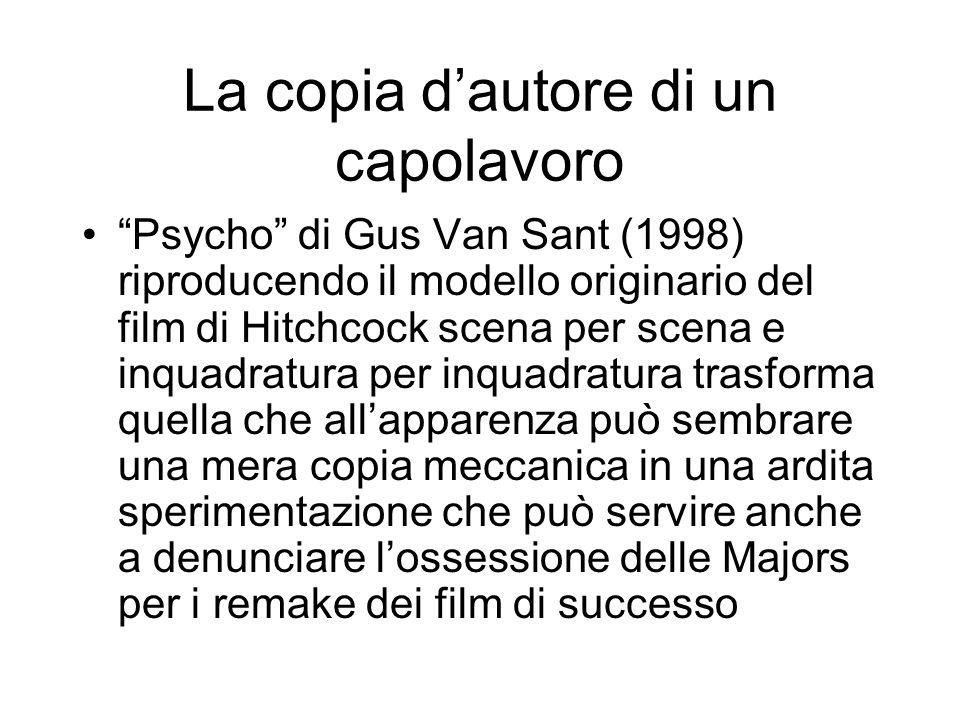 La copia dautore di un capolavoro Psycho di Gus Van Sant (1998) riproducendo il modello originario del film di Hitchcock scena per scena e inquadratur