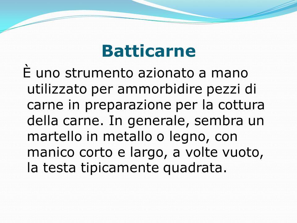 Batticarne È uno strumento azionato a mano utilizzato per ammorbidire pezzi di carne in preparazione per la cottura della carne. In generale, sembra u