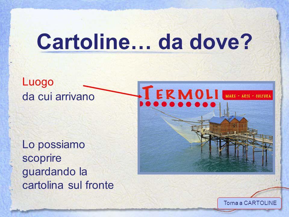 Cartoline… da dove.