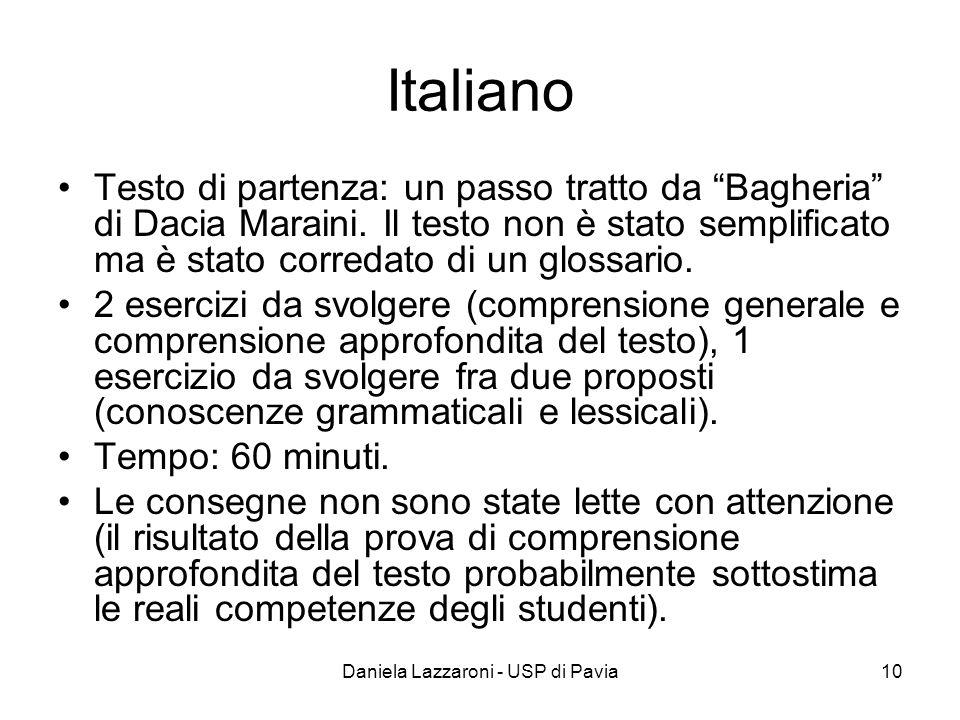 Daniela Lazzaroni - USP di Pavia10 Italiano Testo di partenza: un passo tratto da Bagheria di Dacia Maraini. Il testo non è stato semplificato ma è st