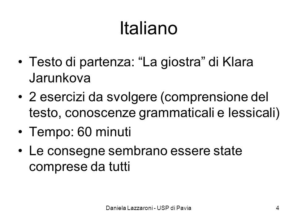 Daniela Lazzaroni - USP di Pavia4 Italiano Testo di partenza: La giostra di Klara Jarunkova 2 esercizi da svolgere (comprensione del testo, conoscenze