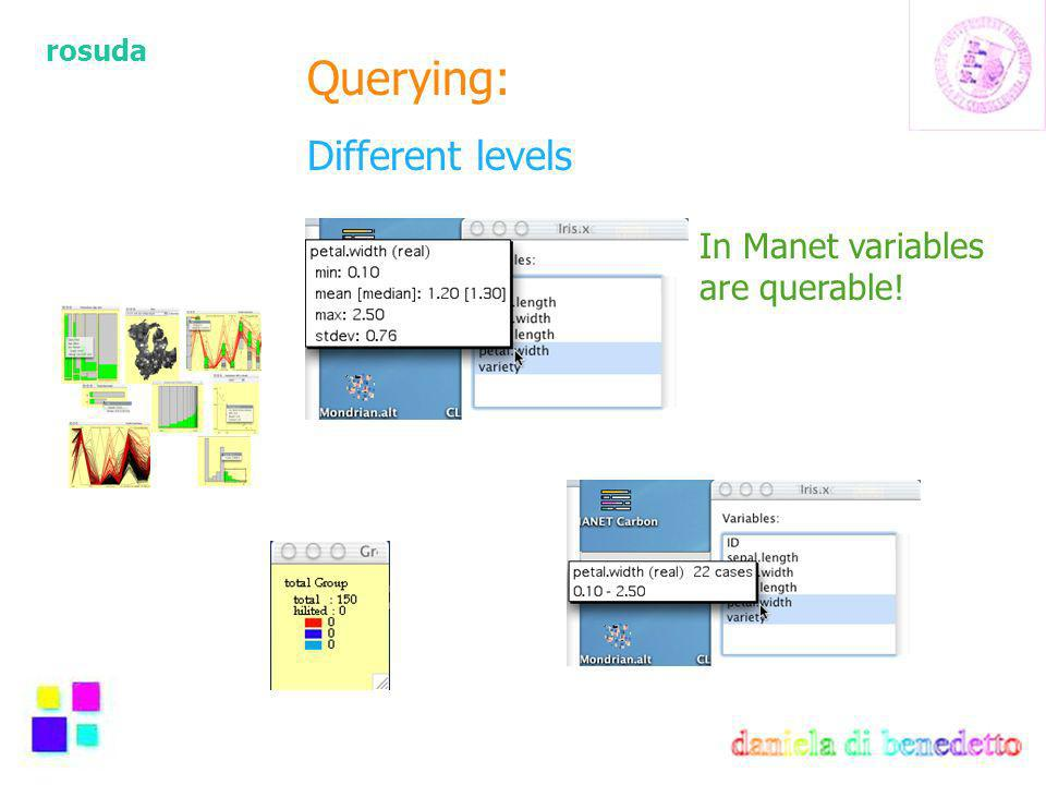 rosuda Querying: Different levels In Manet variables are querable!