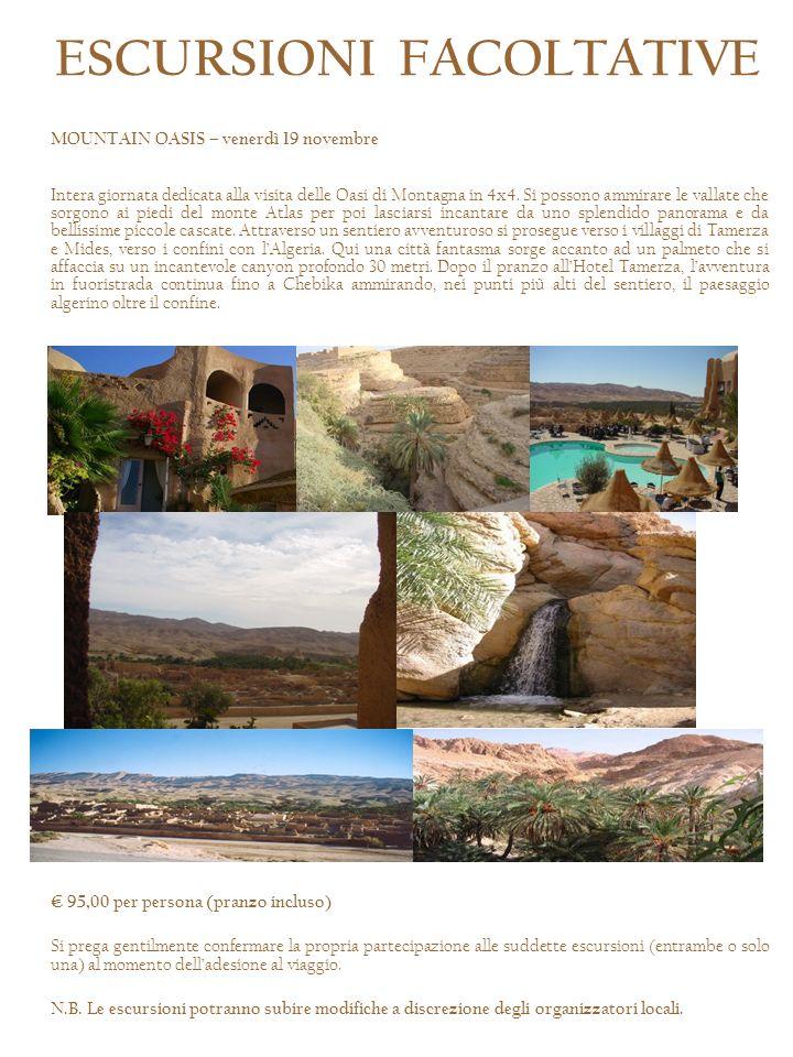 MOUNTAIN OASIS – venerdì 19 novembre Intera giornata dedicata alla visita delle Oasi di Montagna in 4x4. Si possono ammirare le vallate che sorgono ai