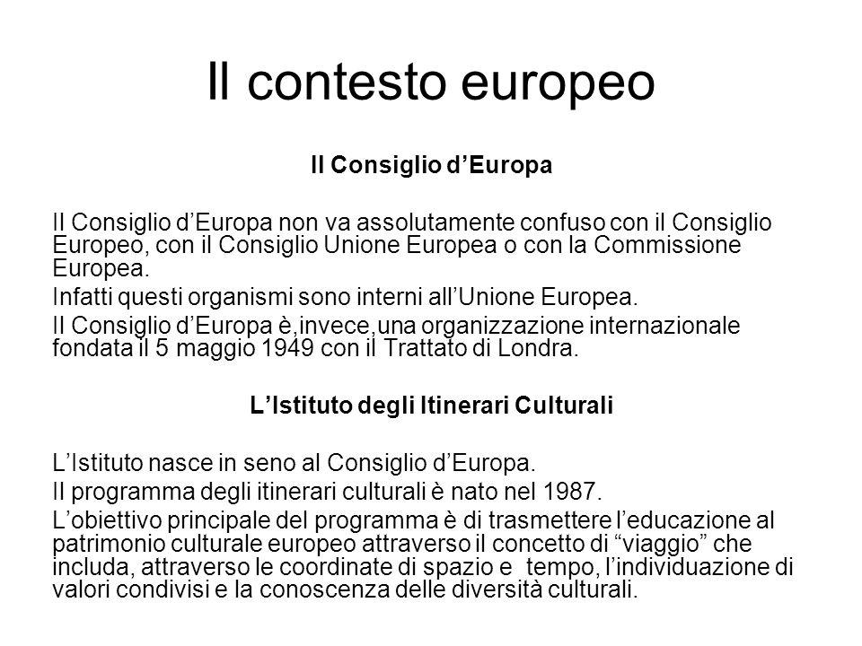 Il contesto europeo Il Consiglio dEuropa Il Consiglio dEuropa non va assolutamente confuso con il Consiglio Europeo, con il Consiglio Unione Europea o