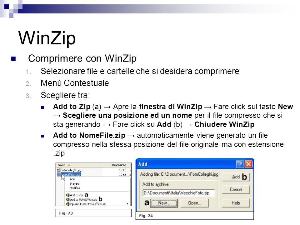 WinZip Comprimere con WinZip 1. Selezionare file e cartelle che si desidera comprimere 2.