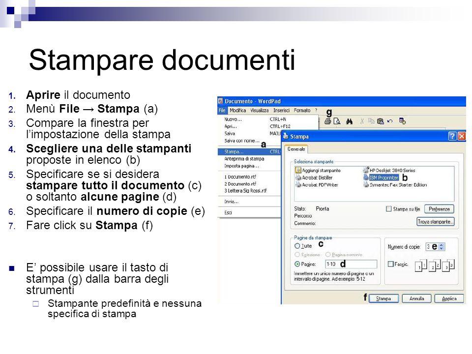 Stampare documenti 1. Aprire il documento 2. Menù File Stampa (a) 3.