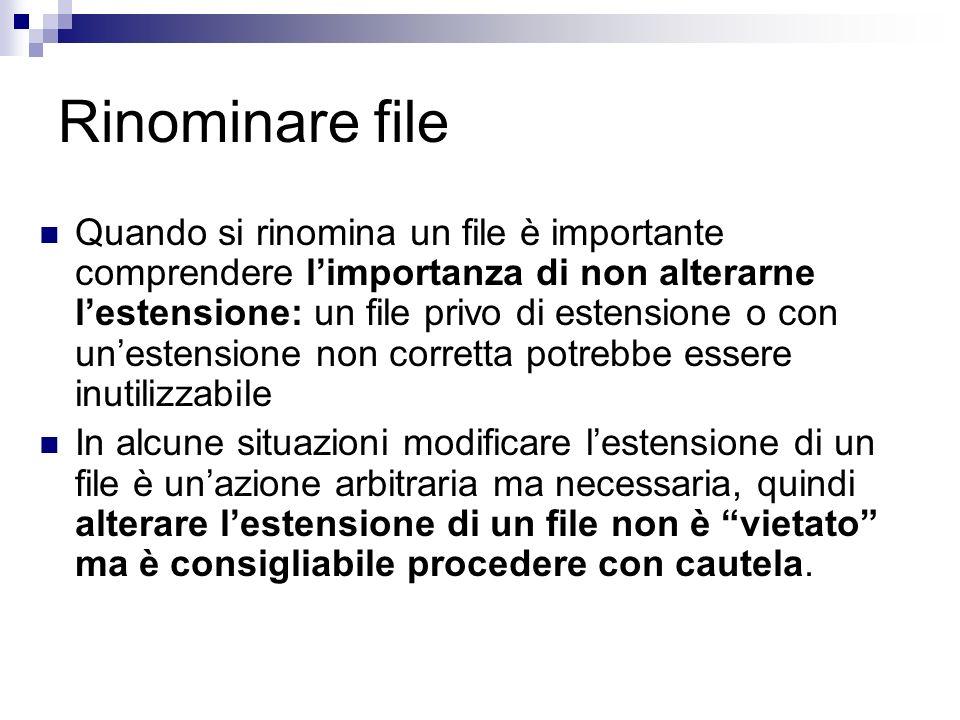 Ricerca di file e cartelle Talvolta si presenta la necessità di aprire file o cartelle di cui non si conosce o non si ricorda la posizione su disco Per avviare lo strumento di ricerca 1.