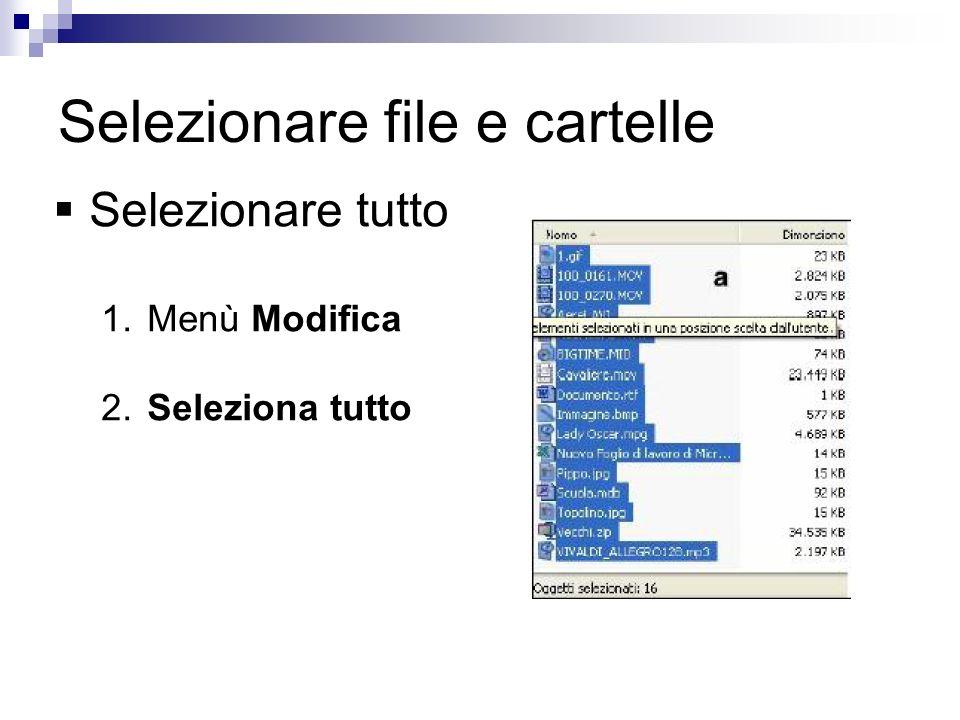 Selezionare file e cartelle Selezionare oggetti contigui 1.Fare click sul primo oggetto da selezionare 2.Premere e tenere premuto il tasto SHIFT 3.Fare click sullultimo oggetto da selezionare